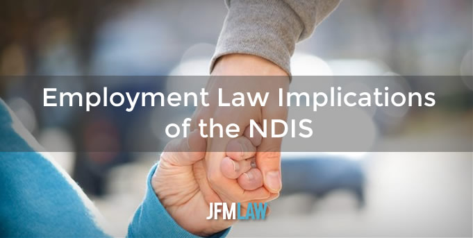 Employment Law Implications of the NDIS