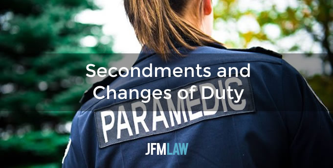 Secondments and Changes of Duty