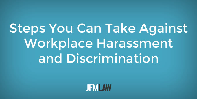 Steps You Can Take Against Workplace Harassment and Discrimination