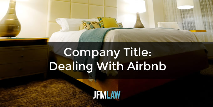 Company Title: Dealing With Airbnb