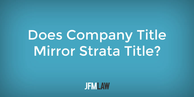 Does Company Title Mirror Strata Title?