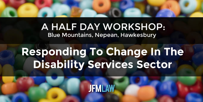 Responding To Change In The Disability Services Sector: Workshop