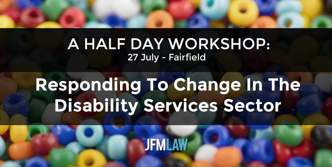Seminar: Responding To Change In The Disability Services Sector