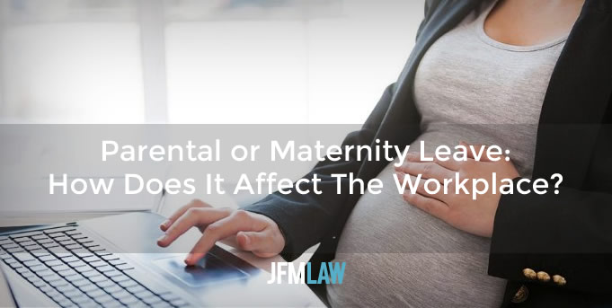 Parental or Maternity Leave: How Does It Affect The Workplace