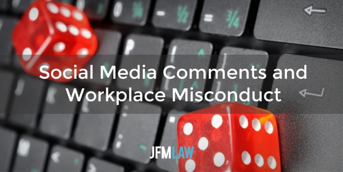 Social Media Comments and Workplace Misconduct