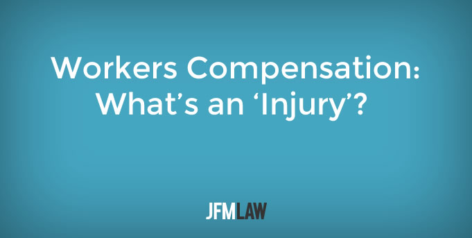 Workers Compensation: What's an 'Injury'?