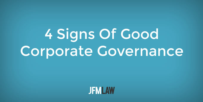 4 Signs Of Good Corporate Governance