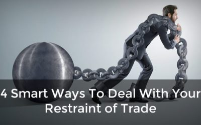 4 Smart Ways To Deal With Your Restraint of Trade