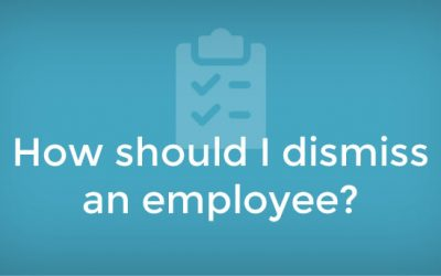 How should I dismiss an employee and avoid issues?